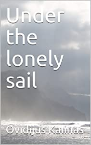 Sweepstakes: Under the lonely sail