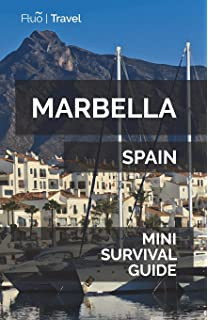 Marbella Mini Survival Guide