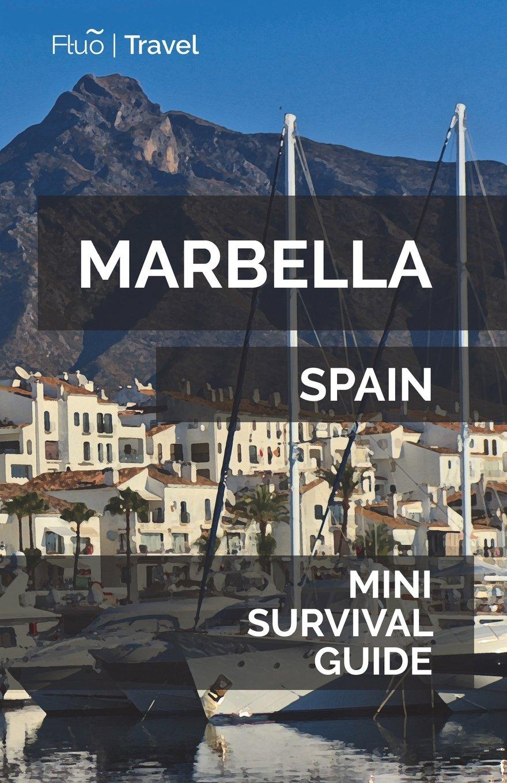 Read Online Marbella Mini Survival Guide PDF