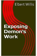 Exposing Demon's Work Kindle Edition