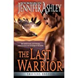 The Last Warrior (Shifters Unbound)