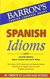 Spanish Idioms (Barron's Idiom Series)