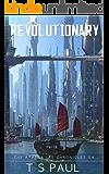 Revolutionary (Athena Lee Chronicles Book 4)