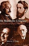 The Symbolic Universe: Geometry and Physics
