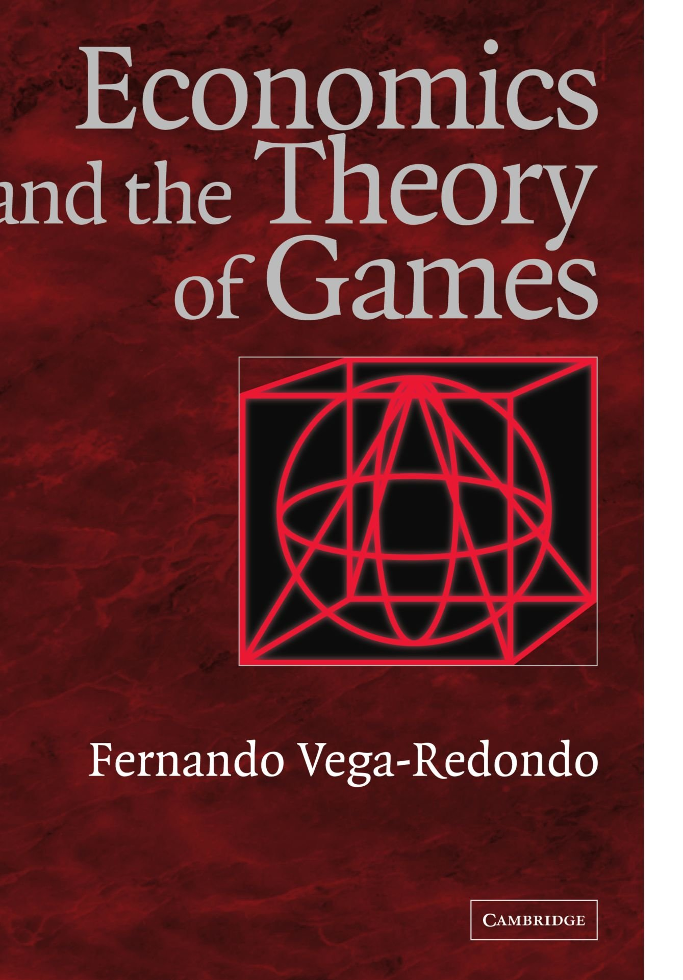 Economics and the Theory of Games
