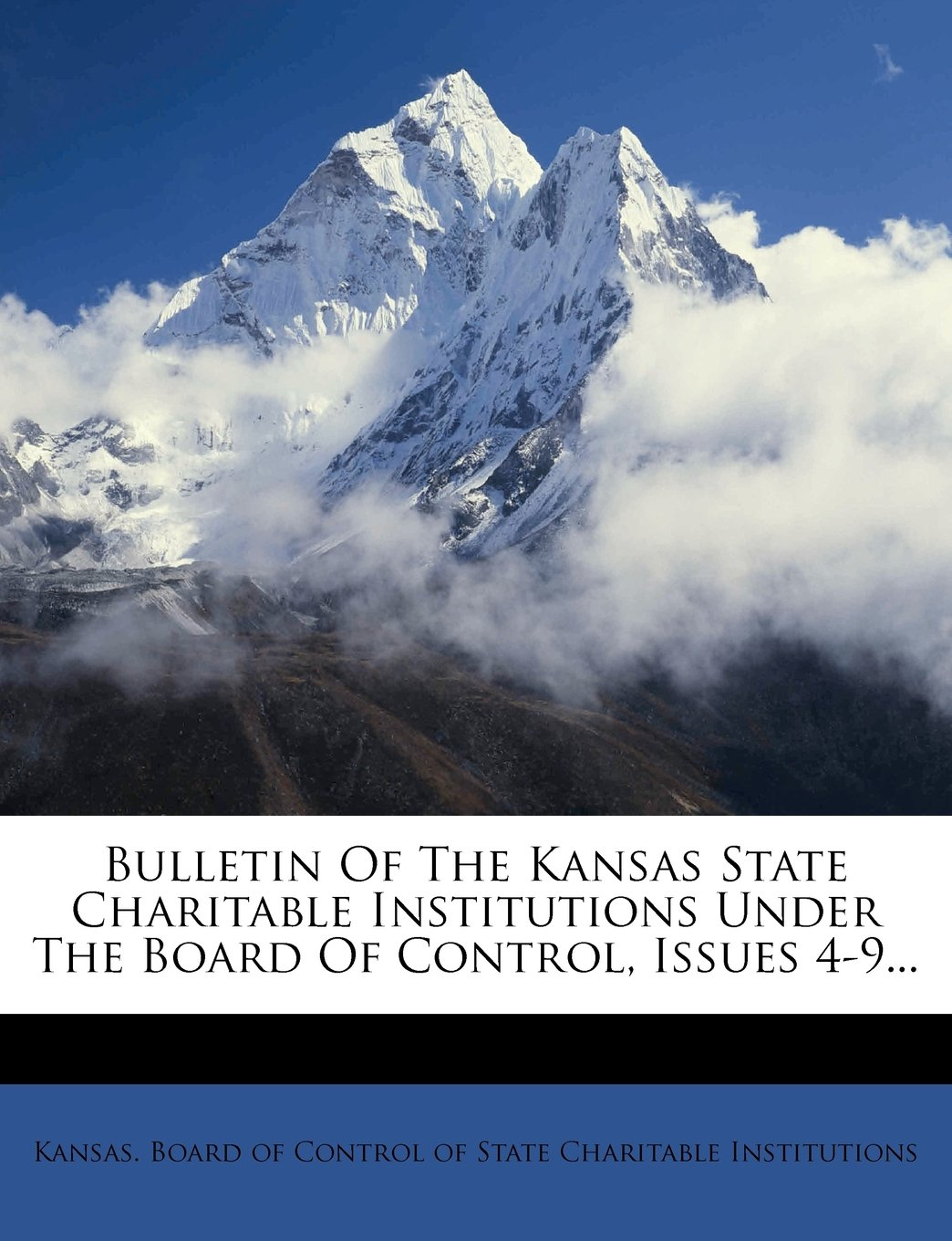 Download Bulletin Of The Kansas State Charitable Institutions Under The Board Of Control, Issues 4-9... pdf epub