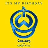 It's My Birthday [feat. Cody Wise]