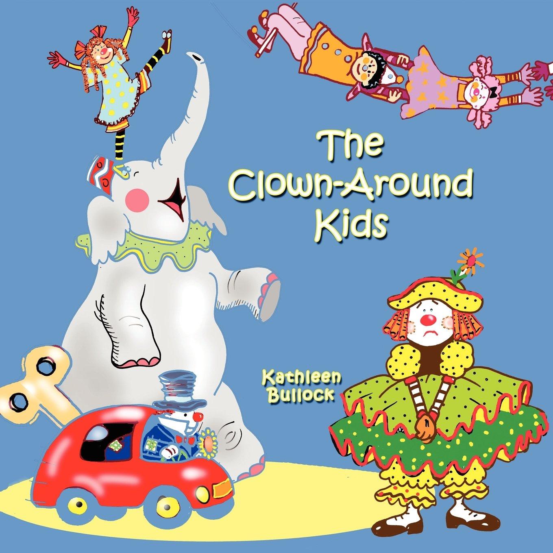 Download The Clown-Around Kids pdf