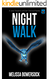 Night Walk (A Lacey Fitzpatrick and Sam Firecloud Mystery Book 27)