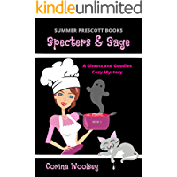 Specters and Sage (A Ghosts and Goodies Cozy Mystery Book 1)
