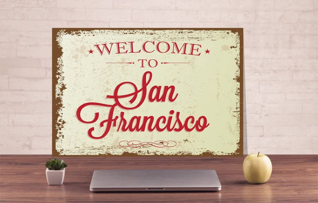 Diuangfoong San Francisco Sign Welcome Sign Welcome Metal Sign San Francisco Decor Traveler Sign Metal Custom Sign Art Metal Sign Wall Sign Decor - 12×16 inches