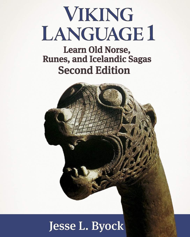 Viking Language 1 Learn Old Norse Runes And Icelandic Sagas  Viking Language Series Band 1