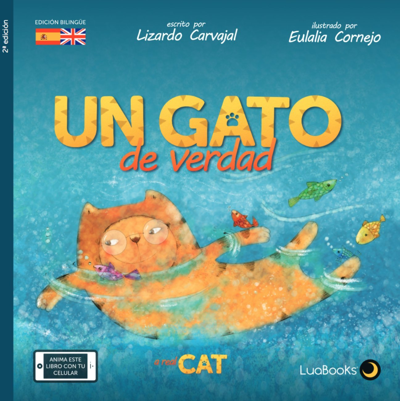 Un gato de verdad (Spanish) Paperback – 2015