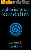 Aphorisms on Kundalini (English Edition)