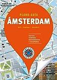 Ámsterdam (Plano-Guía): Visitas, compras, restaurantes y escapadas