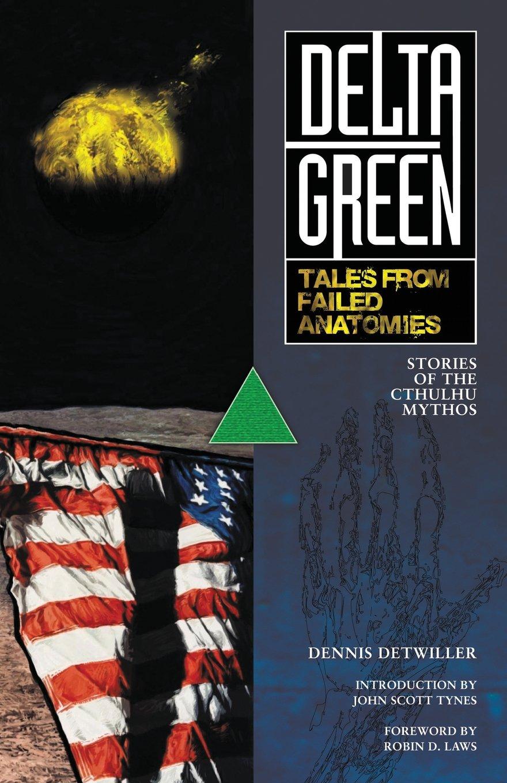Delta Green: Tales from Failed Anatomies pdf epub