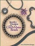 Jewelry Designs with CzechMates Beads