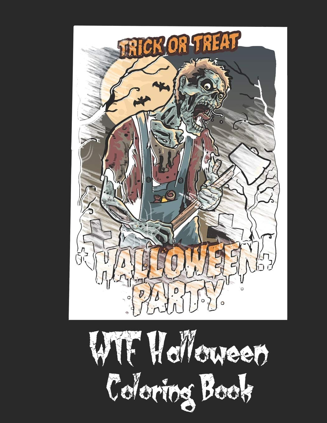 Amazon Com Wtf Halloween Coloring Book 50 Unique Coloring Pages With Creepy Scary Creatures For Adults Teen Tweens And Brave Kids I Dare You 9781692611965 Halloween Saf S Design Books
