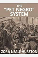 "The ""Pet Negro"" system Kindle Edition"