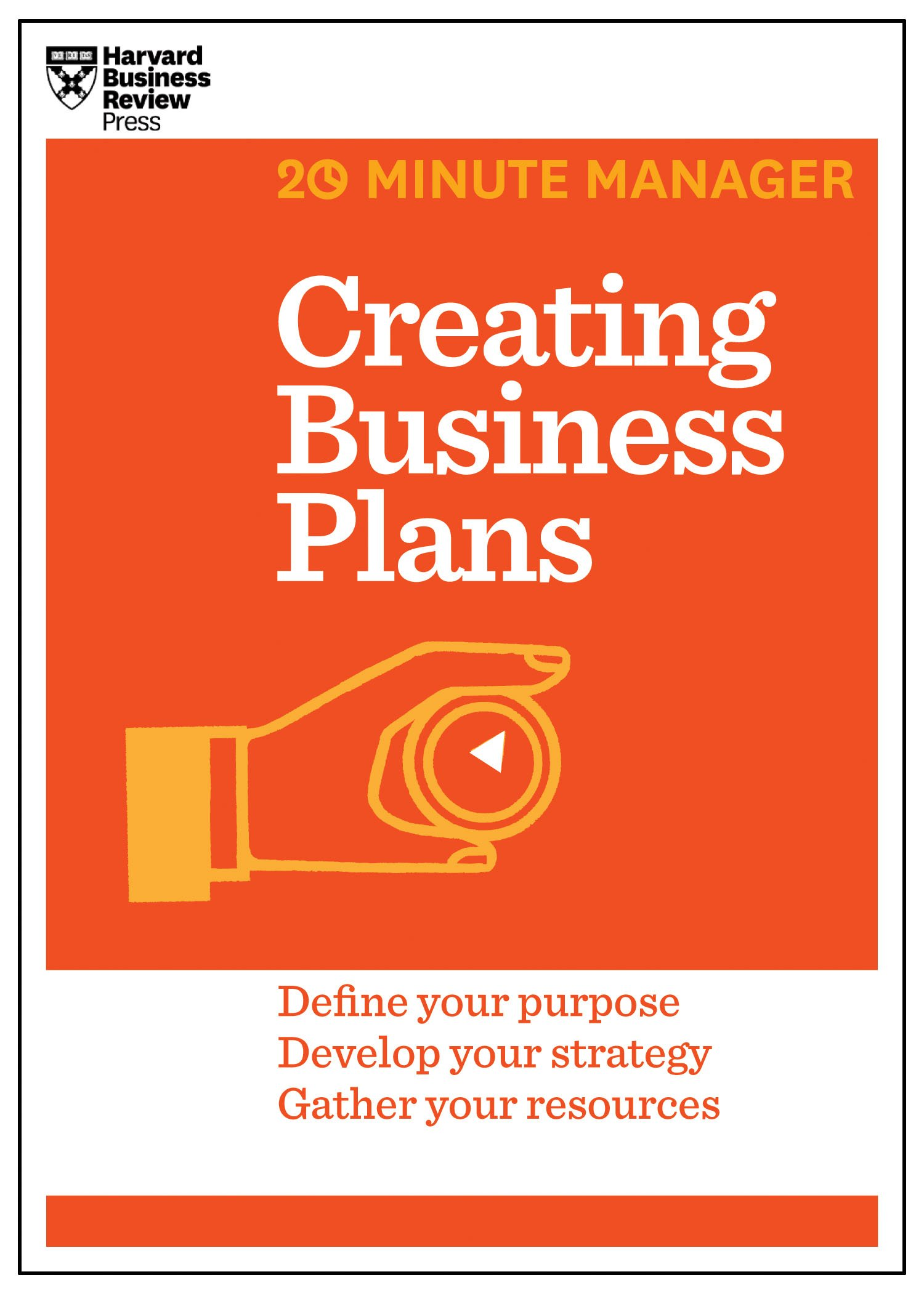 Amazon creating business plans hbr 20 minute manager series amazon creating business plans hbr 20 minute manager series 9781625272225 harvard business review books fbccfo Images