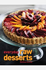 Everyday Raw Desserts Kindle Edition