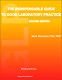 The Indispensable Guide to Good Laboratory Practice ( GLP ) (English Edition)
