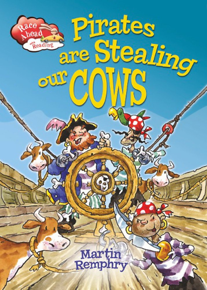 Download Pirates Are Stealing Our Cows (Race Ahead with Reading. Book Band White) pdf epub