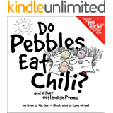"Do Pebbles Eat Chili? and Other Outlandish Poems (The ""You Rock!"" Group)"