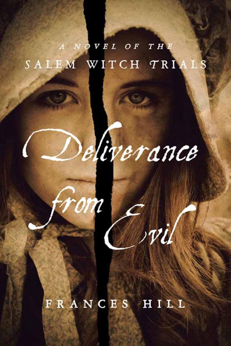 Download Deliverance From Evil: A Novel of the Salem Witch Trials ebook