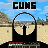#6: Guns Mods