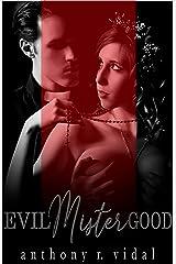 Evil Mister Good Kindle Edition