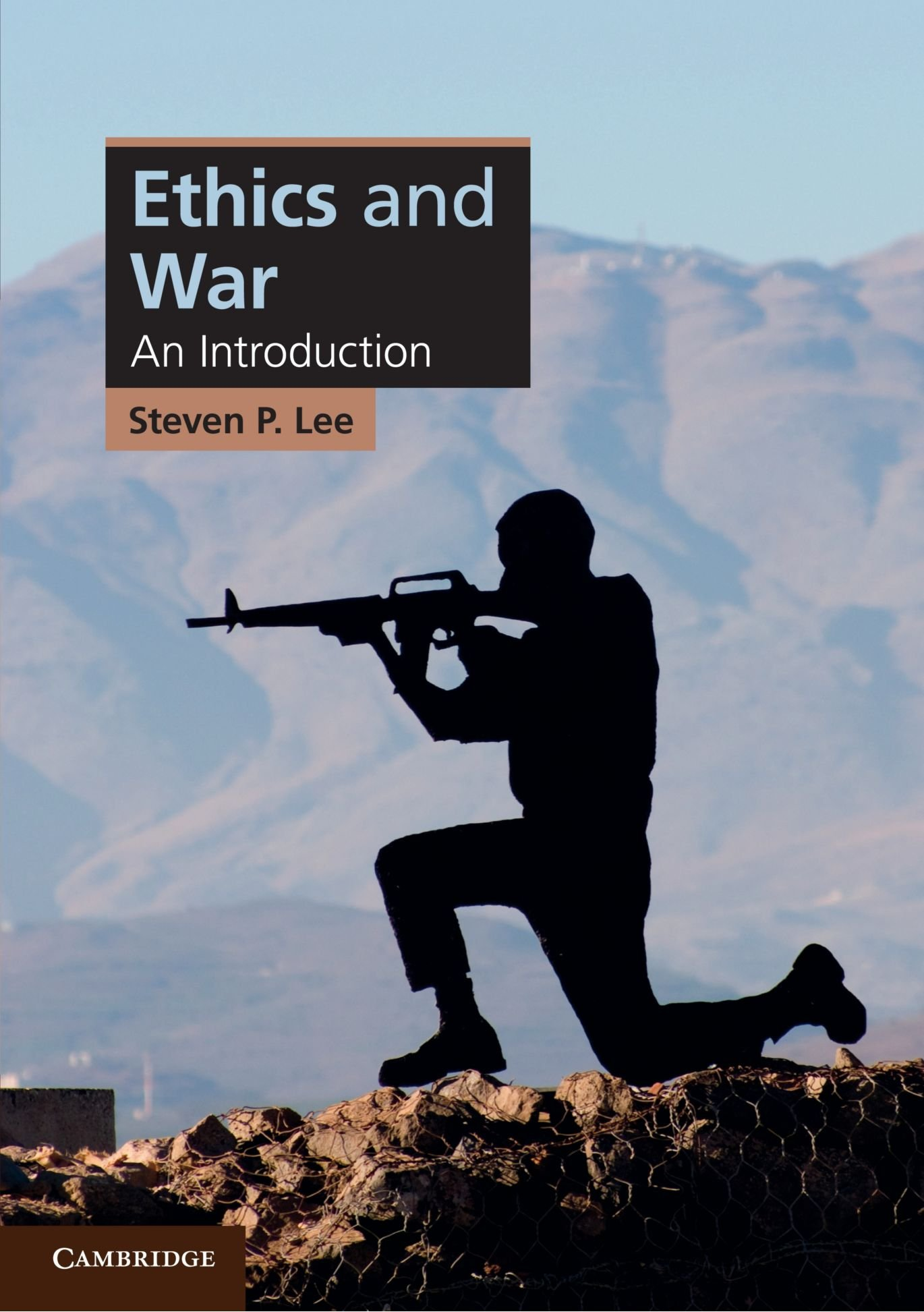 Ethics and war an introduction cambridge applied ethics steven p ethics and war an introduction cambridge applied ethics steven p lee 9780521727570 amazon books fandeluxe Gallery