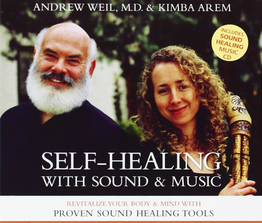 amazon self healing with sound music andrew weil kimba arem