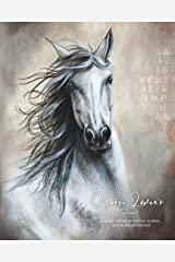 My Horse Lover's Journal: A Blank Writing Notebook Journal - Best Blank Notebooks Paperback