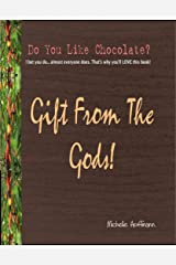 Gift From The Gods Kindle Edition