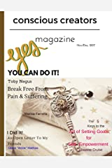 Conscious Creators Magazine: You Can Do It! Kindle Edition