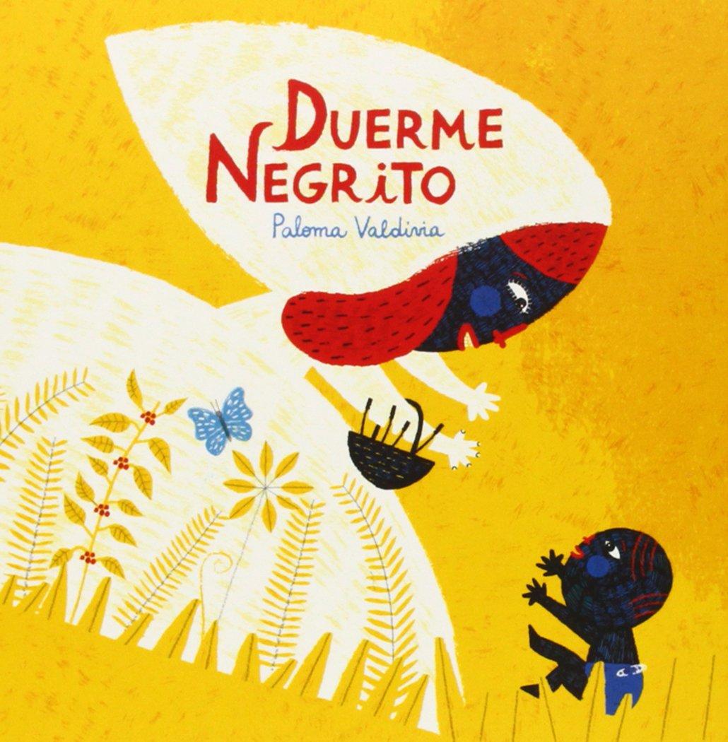 Download Duerme Negrito (Spanish Edition) PDF
