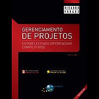 Gerenciamento de Projetos – 9ª Edição: Estabelecendo Diferenciais Competitivos