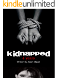 Kidnapped: 4 years