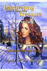 Discovering TREASURE: A Christian ROMANCE to Stir Magic in the Mind ~ and Music for the Soul (Book #1  of Vision Valley series) Kindle Edition
