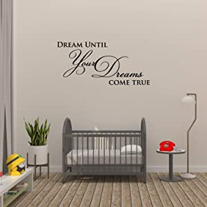 Empresal Dream Until Your Dreams Come True Wall Quote Wall Decals Wall Decal Wall Sticker