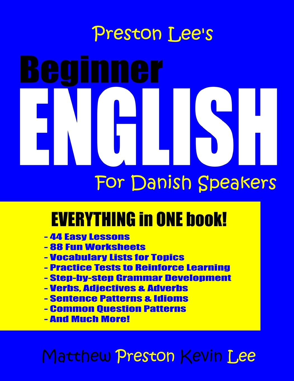 Download Preston Lee's Beginner English For Danish Speakers pdf epub