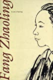 Fang Zhaoling: A Life in Painting