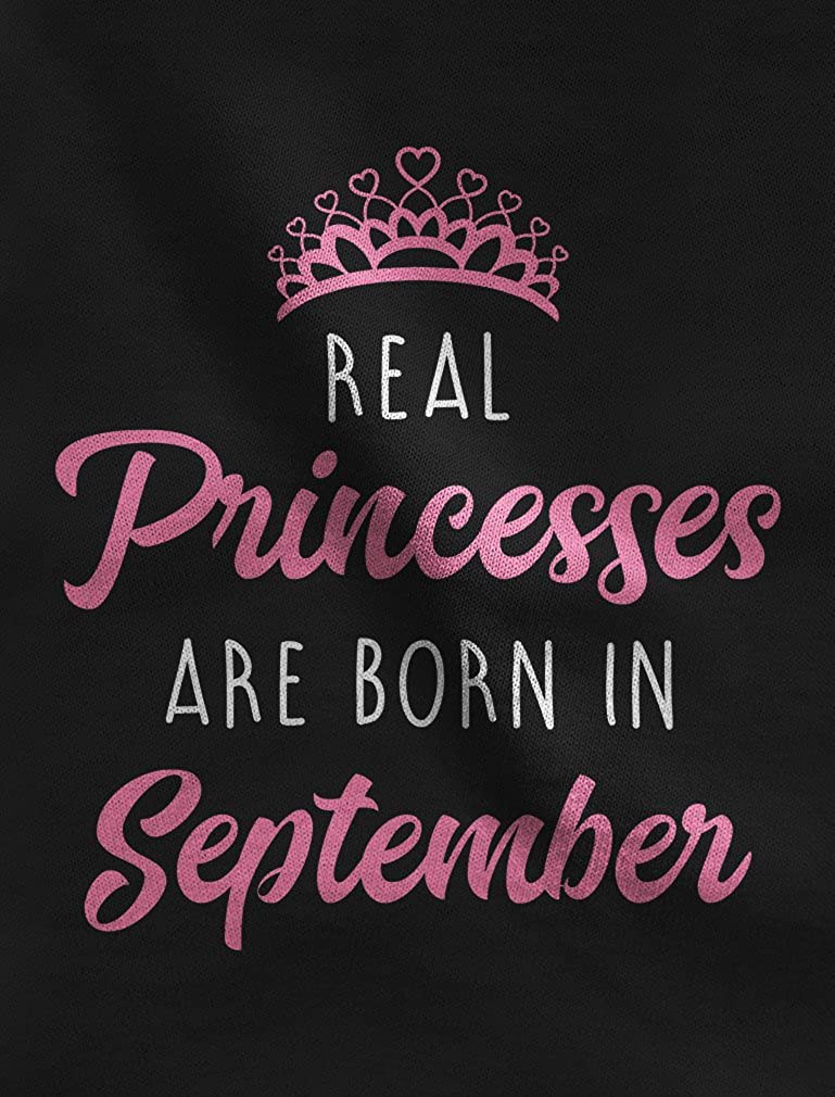 Real Princesses are Born in September Birthday Toddler//Kids Long Sleeve T-Shirt 4T Black