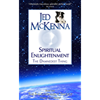 Spiritual Enlightenment: The Damnedest Thing (The Enlightenment Trilogy Book 1) (English Edition)