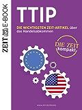 TTIP: Die wichtigsten ZEIT-Artikel über das Handelsabkommen