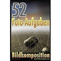 52 Foto-Aufgaben: Bildkomposition