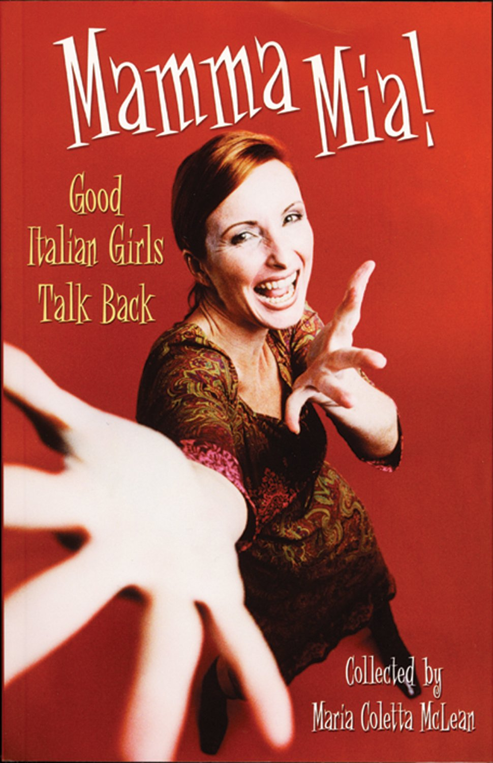 Download Mamma MIA!: Good Italian Girls Talk Back pdf epub
