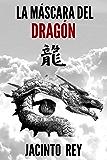 La máscara del dragón (Inspectora Cristina Molen nº 3) (Spanish Edition)