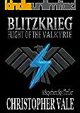 Blitzkrieg: Flight of the Valkyrie: A Superhero Spy Thriller